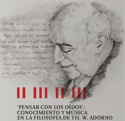 Tesis doctoral. «Pensar con los oídos»: conocimiento y música en Th. W. Adorno